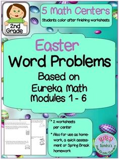 5 Math Centers! Each worksheet has two pages of word problems based on Eureka Math Modules 1 - 6. Students may use any math method they have learned so far to solve word problems. Addition, subtraction and arrays. They may use tape diagrams, number bonds, the vertical way, the arrow way etc.