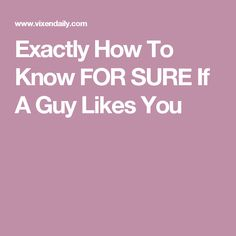 """So you're really into a guy, but you don't know if he feels the same way. Or maybe you caught a guy checking you out and felt like you had a """"moment"""" and y Signs Hes Into You, Signs Guys Like You, A Guy Like You, Someone Like You, Really Love You, Look At You, Girls Be Like, How To Know If A Guy Likes You Signs, Body Language Attraction Signs"""