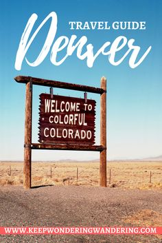 Visit Denver for an amazing adventure. Discover the best places to eat and things to do with this Denver travel guide by Wondering & Wandering.