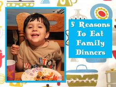 Do you struggle to find time together as a family? Here are 5 reasons to eat family dinners - great food for thought!
