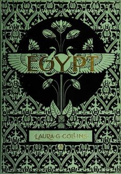 """""""Egypt"""" by Laura G. Collins, Illustrations and poetry inspired by the auth. - Old & Rare Books - Livre Book Cover Art, Book Cover Design, Book Design, Book Art, Vintage Book Covers, Vintage Books, Vintage Library, Old Books, Antique Books"""