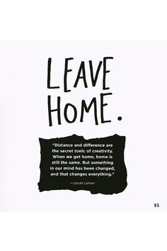 home frases inspirational quotes for leaving home 25 best ideas about The Words, Year Quotes, Life Quotes, Leaving Home Quotes, Missing Home Quotes, Quotes About Home, Vie Motivation, Words Quotes, Sayings