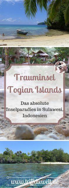 Die Togian Islands in Indonesien sind absolute Trauminseln. Noch recht unbekannt entdeckt man hier das Paradies. Hier erfährst du alles, was du über die Inseln wissen musst.