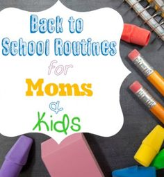 Back to school routines for moms and kids - Ask Anna