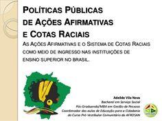 Politicas públicas de ações afirmativas e cotas raciais Cota Racial, Fails, Study, Affirmative Action, Social Workers, Higher Education, Colleges, History, Studio