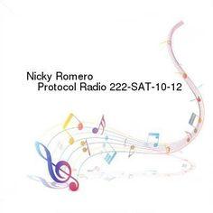 Nicky Romero  Protocol Radio 222-SAT-10-12-2016-TALiON