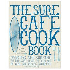 The Surf Cafe Cookbook | Surfers Against Sewage