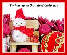 """How many times this holiday season have you thought """"Next year I'm going to do this instead?"""" Packing up an Organized Christmas is your time to shine!"""