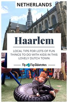 Fun things to do in Haarlem with kids, the best tips from a local. From museums to petting zoos and playgrounds. There's plenty to do in Haarlem with children! Travel With Kids, Family Travel, Family Trips, European Destination, European Travel, Haarlem Netherlands, Travel Netherlands, Travel Guides, Travel Tips