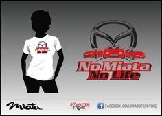 T-Shirt 'No Miata, No Life'. With both models: NA, NB and NC. Two colors, one side. #Miata #Mazda #MX5 #Tshirt #roadster #cars