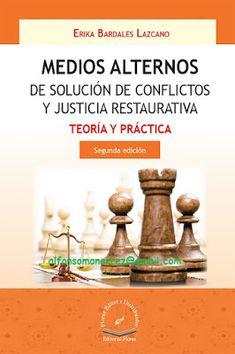 LIBROS EN DERECHO: MEDIOS ALTERNOS EN SOLUCIÓN DE CONFLICTOS Y JUSTIC...
