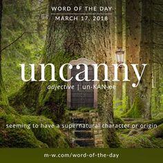 Today's #wordoftheday is 'uncanny' . #merriamwebster #dictionary #language