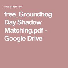 free_Groundhog Day Shadow Matching.pdf - Google Drive