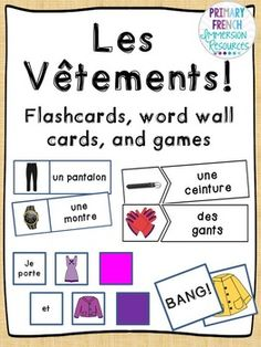 Les vêtements - French clothing flashcards, word wall cards, and games. French Flashcards, Flashcards For Kids, French Teaching Resources, Teaching French, Teaching Tools, French Articles, French Tips, French Outfit, Core French