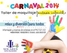 ¡Este Carnaval 2014! Taller de maquillaje fantasía infantil en el Hotel Balneario de Solares, Cantabria. Relax y diversión para todos. Información y reservas en el 942 521 313 o en la sección ofertas de nuestra web