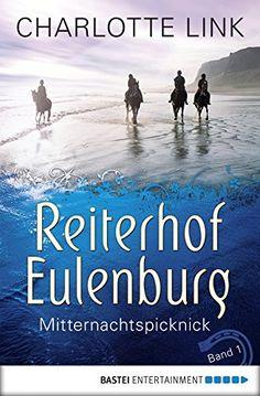 Reiterhof Eulenburg - Mitternachtspicknick: Band 1 (Ferien auf dem Reiterhof)