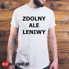 Zdolny ale leniwy  #zdolny #leniwy #leń #koszulkameska Ale, Mens Tops, Fashion, Moda, Fashion Styles, Ale Beer, Fashion Illustrations, Ales, Beer