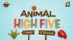 FREE app May 24th (reg 0.99) Animal high Five: A multi-sensory, educational and lighthearted fun experience for babies, toddlers and parents.