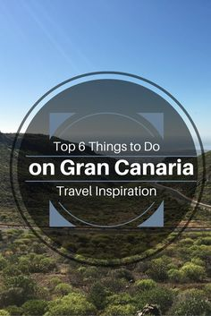 The Island of Contrasts - Top 6 Things to do in Gran Canaria - Travel Inspiration - Jasmin Charlotte