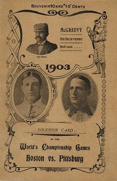 1903 World Series was against AL Champs Boston Americans and NL Champs Pittsburgh Pirates. It was the first ever World Series. Pittsburgh Sports, Boston Sports, Pittsburgh Pirates, Boston Red Sox, 1903 World Series, First World Series, Baseball First, Pirates Baseball, World Series Tickets