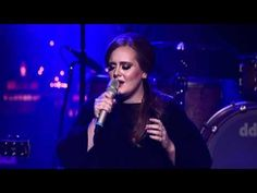 Adele   /   Someone Like You  This is one of her finest performances I've seen.  It's just her and a piano.  She is the master to her voice..  Love her little expression at the end, you can tell it takes a toll on her....