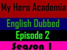 Cartoon Online, Watch Full Episodes, My Hero Academia Episodes, Episode 5, Cool Watches, Season 1, Boku No Hero Academia, English