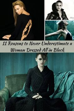 There's a whole lot more to a woman dressed entirely in black than the perception all too many seem to have an over emotional or gothic type. #11 #Dressed #Black
