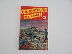 Frontier Chuckwagon Cookin' Cooking Western Cookbook by LilBatsInTheAttic on Etsy