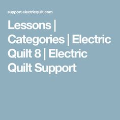 Lessons | Categories | Electric Quilt 8 | Electric Quilt Support