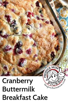 7 Cranberry Recipes for the Holidays - The Produce Moms - Cranberry Buttermilk Breakfast Cake from Alexandra Cooks - Cranberry Breakfast Recipes, Cranberry Recipes, Gourmet Recipes, Baking Recipes, Baking Ideas, Delicious Recipes, Tasty, Thanksgiving Recipes, Holiday Recipes