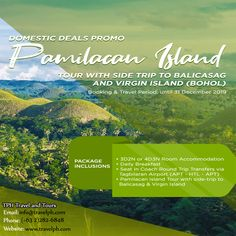 PAMILACAN ISLAND TOUR WITH SIDE TRIP TO BALICASAG AND VIRGIN ISLAND Minimum of 2 persons  For more inquiries please call: Landline: (+63 2) 8 282-6848 Mobile: (+63) 918-238-9506 or Email us: info@travelph.com #Bohol #Philippines #TravelPH #TravelWithNoWorries Bohol Philippines, Philippines Travel, Island Tour, Travel Companies, Travel Tours, Round Trip, Virgin Islands, Travel Agency, Manila
