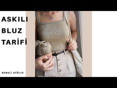 Yapılışı çok kolay askılı bluz tarifi 🧶🥢 How to knit blouse ? - YouTube Crochet Cardigan Pattern, Crochet Blouse, Crochet Videos, Crop Tops, Knitting, Youtube, Fashion, Tanks, Blouses
