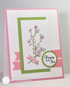 """Praying for You""  ♥ this card by Kim Singdahlsen, featuring the colours Certainly Celery and Pretty In Pink.  Gorgeous!!!"