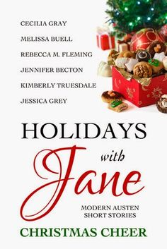 Fun holiday book full of short stories; six modern retellings of each of Jane Austen's published works. So little time...: Holidays with Jane ~ My Review