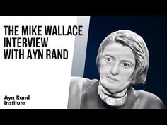 Library University, University Of Michigan, Mike Wallace, Atlas Shrugged, The Mike, Ayn Rand, Political System, Philosophy, Interview