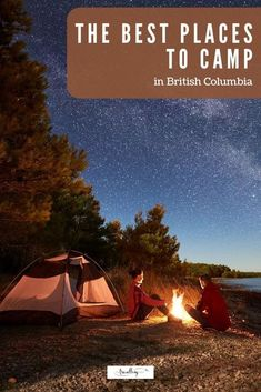 It's no secret. British Columbia has some of the best provincial parks and campgrounds in Canada. From oceanside spots to camping by lakes in the sunshine, we're sharing some of the best campgrounds and camping in BC, along with tips on where to camp in BC and how to reserve your own spot in the great outdoors. #camping #explorebc #britishcolumbia Vancouver Travel, Vancouver City, Vancouver Island, Best Places To Camp, Camping Places, Camping Tips, West Coast Cities, Road Trip With Dog, Best Family Vacations
