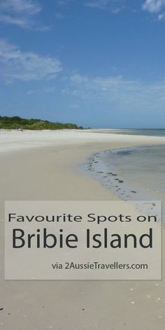 Spend a day exploring beautiful Bribie Island on the southern end of the Sunshine Coast.