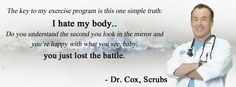 dr cox i hate my body - Google Search