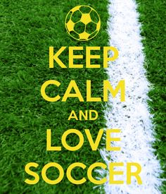 22 Best Keep Calm Game On Images Play Soccer Keep Calm Soccer
