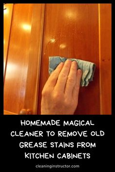 Grease stains on kitchen cabinets are hard to remove, especially if they are dried. But there are a few tricks that will greatly ease your work, because old grease stains are kind of hard to remove… Diy Home Cleaning, Cleaning Wood, Homemade Cleaning Products, Household Cleaning Tips, Toilet Cleaning, Cleaning Recipes, House Cleaning Tips, Cleaning Hacks, Household Cleaners