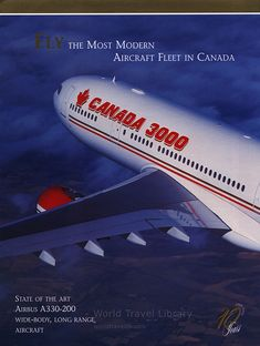 Canada 3000 Fly the most modern Aircraft fleet in Canada 1999 airline brochures State of the art Airbus wide-body, long range aircraft Canadian Airlines, Poster Prints, Posters, Commercial Aircraft, Wide Body, Mode Of Transport, World Traveler, Brochures, State Art