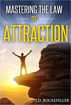 Mastering the Law of Attraction - Kindle edition by J.D. Rockefeller. Religion & Spirituality Kindle eBooks @ Amazon.com.