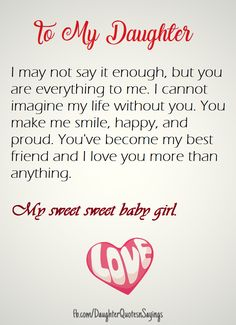 Most memorable quotes from Mother Daughter, a movie based on film. Find important Mother Daughter Quotes from book. Mother Daughter Quotes about relationship between mother and daughter quotes. Love You Daughter Quotes, Mother Daughter Quotes, I Love My Daughter, Happy Birthday Daughter From Mom, Beautiful Daughter Quotes, Sayings About Daughters, Poems For Daughters, I Love My Kids, Raising Daughters