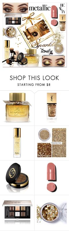 """""""Metallic beauty..."""" by nihal-imsk-cam ❤ liked on Polyvore featuring beauty, Burberry, Yves Saint Laurent, Guerlain, Material Girl, Gucci, Chanel, Givenchy, In Your Dreams and Letter2Word"""