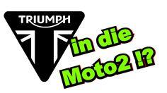 Triumph in die Moto2 !?