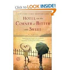 Just finished and loved this book.  Hotel on the Corner of Bitter and Sweet reads just like the title.  Blew right through it and a big Thumbs up!