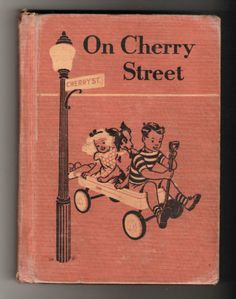 "vintage ""On Cherry Street"" Ginn Basic Readers 1948 Edition school book"