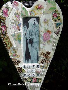 Life Is Good  vintage image antique rose china broken china mosaic heart wall decor.