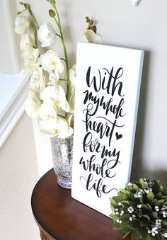 With My Whole Heart For My Whole Life DIY Typography Sign | By Blooming Homestead for Silhouette America