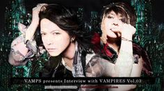 VAMPS presents Interview with VAMPIRES - Vol.3 -